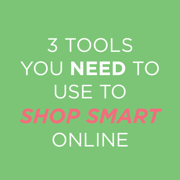 3 Tools You Need to Use to Shop Smart Online @WeShopGab