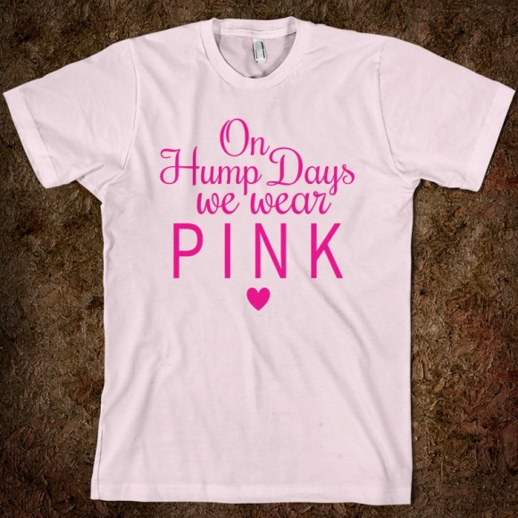 on-hump-days-we-wear-pink-pink-art.american-apparel-unisex-fitted-tee.light-pink.w760h760